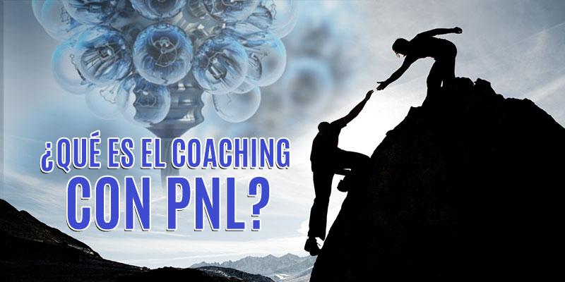 ¿Qué es el coaching con PNL?
